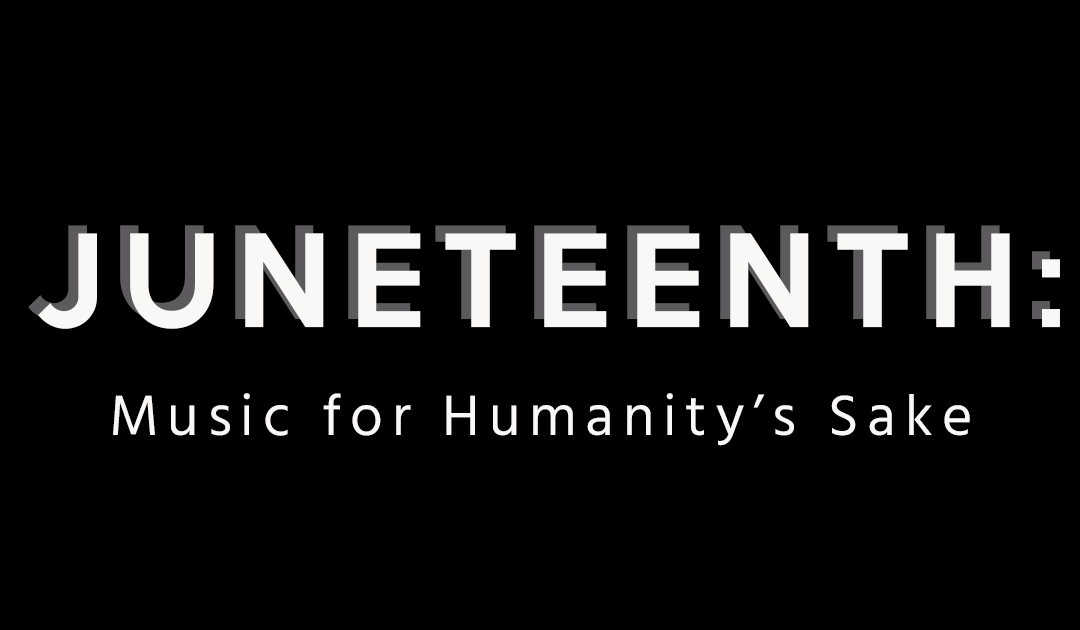 Juneteenth: Music for Humanity's Sake. A statement on racial inequality from A²SO Executive Director Tyler Rand.
